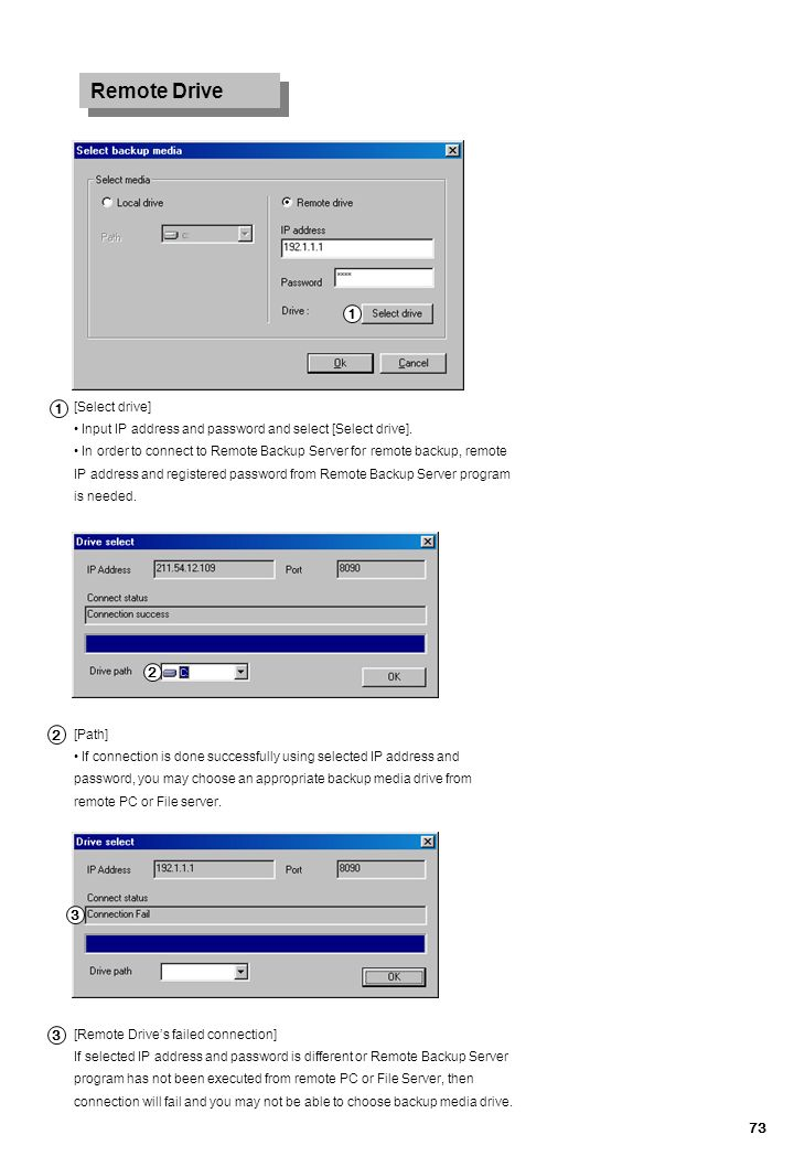 Remote Drive 1 1 2 2 3 3 [Select drive]